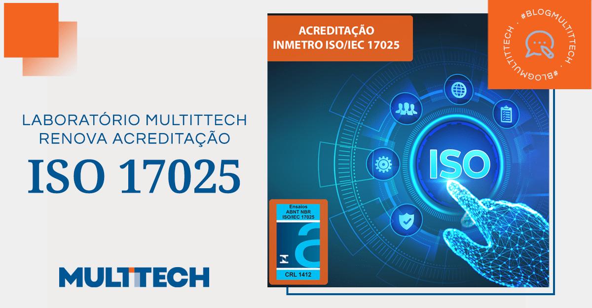 Laboratório MULTITTECH renova acreditação ISO 17025