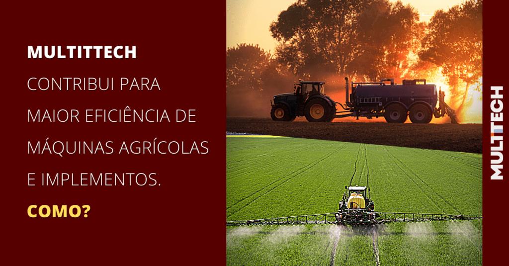 maior eficiência de Máquinas Agrícolas